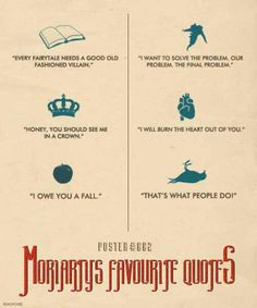 Sherlock 30 Day Challenge Day 7.  Something that makes you smile.  Moriarty quotes!  I love Moriarty quotes!