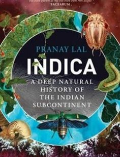 Indica: A Deep Natural History of the Indian Subcontinent free download by Pranay Lal ISBN: 9788184007572 with BooksBob. Fast and free eBooks download.  The post Indica: A Deep Natural History of the Indian Subcontinent Free Download appeared first on Booksbob.com.