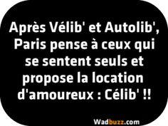 Après Vélib' et Autolib', Paris pense à ceux qui se sentent seuls et propose la location d'amoureux : Célib' !!!