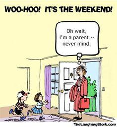 It's the weekend!