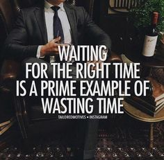 No time is ever the right time! Stop waiting for the right time! Just act! The time is now! Go to www.elissarobertson.paycation.com to find out how you can start your own travel business! Follow my fan page at Elissa ARobertson! #timeisnow #stopwaiting #doitnow #stopwastingtime #motivate #motivational #elissarobertson #travelwithme #travelwithelissarobertson #travelwithelissa #dontwait