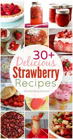 30+ Delicious Strawberry Recipes! Yum!