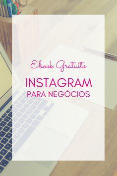 Francine marques fmarques1596 on pinterest ebook gratuito instagram para negcios as marcas j descobriram que o instagram uma rede fantstica para divulgao de seus negcios mas muitas vezes fandeluxe Choice Image