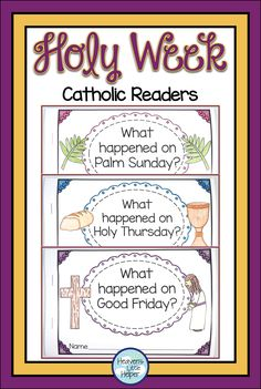 Printable Holy Week Readers for Catholic kids. This activity is perfect for Lent. Children can color the pictures of Jesus and learn the events that happen on Palm Sunday, Holy Thursday and Good Friday. These lessons are great for Religious Education and Faith Formation in the classroom, homeschool or Sunday School as you prepare for Easter! #HolyWeek #Lent #Catholic #CatholicKids