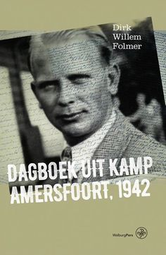 Dagboek uit Kamp Amersfoort 1942  De sinds Dolle Dinsdag (1944) vermiste heilgymnast-masseur Dirk Willem Folmer uit Zeist heeft een bijzondere getuigenis nagelaten. Tot nog toe was er maar weinig bekend over Kamp Amersfoort in de eerste helft van de bezetting. In december 1940 wordt Folmer gearresteerd vanwege zijn betrokkenheid bij het verzet. Hij is lange tijd 'te gast' in het Oranjehotel in Scheveningen waar hij op in 1942 wordt veroordeeld tot levenslang tuchthuisstraf. Hij wordt naar…