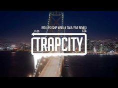 GTA - Red Lips (Ship Wrek & Take/Five Remix) - YouTube