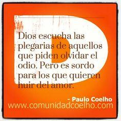 ¿Alguna vez habéis deseado huir del Amor? - www.instagram.com...    @Paulo Fernandes Fernandes Coelho #PauloCoelho #quote #cita #Amor #Odio #Dios