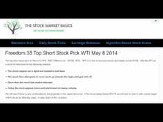 Freedom 35 Top Short Stock Pick WTI May 8 2014