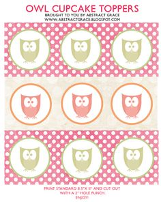 free printable owl cupcake toppers. (Fit a 2 inch hole punch.)
