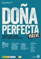 Doña Perfecta (Teatro María Guerrero). Funciones Accesibles: 20, 21 y 22 noviembre 2013.