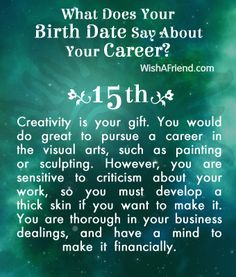 What Does Your Birth date Say About Your Career? - Born on the 15th