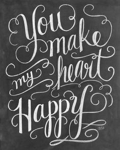 """""""You Make My Heart Happy Handlettering"""" chalkboard print by Lily and Val. See more romantic chalkboard wall art at CanvasOnDemand.com"""