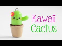 Kawaii Cactus Charm - YouTube