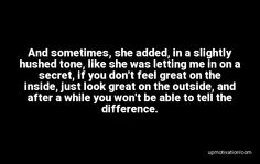 And sometimes, she added, in a Let Me In, Let It Be, Motivation Quotes, To Tell, Ads, Feelings, Motivational Quotes, Motivating Quotes, Inspiration Quotes