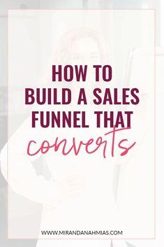 How to Build a Sales Funnel That Converts - Miranda Nahmias & Co. Digital Marketing Strategy, Marketing Plan, Sales And Marketing, Business Marketing, Content Marketing, Affiliate Marketing, Business Tips, Online Marketing, Online Business