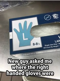 Funny Pictures - New guy asked me where the right handed gloves were Lab Humor, Work Humor, Work Memes, Medical Humor, Nurse Humor, Funny Medical, Hospital Humor, Neuer Job, Funny Memes