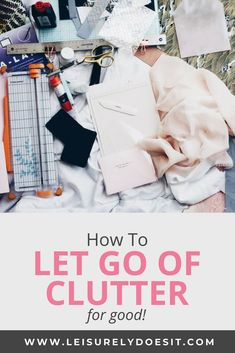 Do you find it difficult to get rid of items even though you don't use or even like them? Find out the reasons why you hold on to clutter and how to let go. Cleaning Schedule Printable, Clutter Control, Clutter Organization, Organisation Ideas, Getting Rid Of Clutter, Clutter Free Home, Organizing Solutions, Organizing Tips, Declutter Your Life