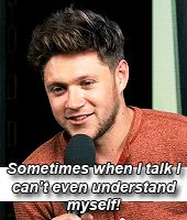 I can understand every word you're saying Niall ♥️
