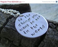 SALE Hand Stamped Jewelry  Be the change you by KottageKreations, $21.60