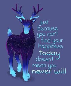 """'""""Just Because You Can't Find Your Happiness"""" Galaxy Reindeer' Sticker by thelatestkate Inspirational Animal Quotes, Cute Animal Quotes, Motivational Quotes, 9gag Funny, Cute Animal Drawings, Cute Drawings, Cute Animals To Draw, Empathy Quotes, Pinterest Instagram"""