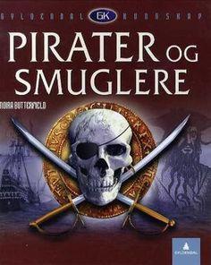 """""""Pirater og smuglere"""" av Moira Butterfield Reading, Books, Libros, Word Reading, Book, Reading Books, Book Illustrations, Libri"""