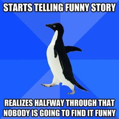 Everytime....but I keep telling it anyway