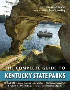 The Complete Guide to Kentucky State Parks is the one-stop resource for…