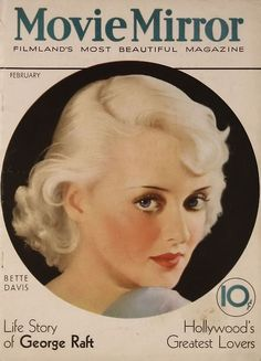 Bette Davis graces the cover of Movie Mirror, February 1933 Golden Age Of Hollywood, Vintage Hollywood, Classic Hollywood, Hollywood Style, Hollywood Glamour, Star Magazine, Movie Magazine, Vintage Movie Stars, Vintage Movies