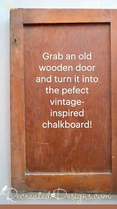 Diy Arts And Crafts, Wood Crafts, Fun Crafts, Old Wooden Doors, Paper Clay, Chalkboards, Diy Projects To Try, Cabinet Doors, Reuse