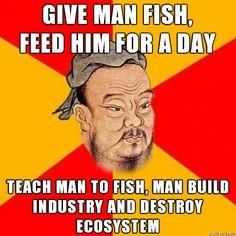 Wise Confucius Says | ...