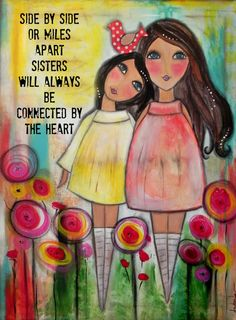 Sisters are connected by the heart 5x7 ART Card by Southendgirlart