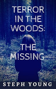TERROR IN THE WOODS: Disappearing & Missing people. by [Young, Stephen, Podcast, Masquerade ] Unexplained Disappearances, Coast To Coast Am, Primal Fear, True Stories, Creepy, Mystery, Ebooks, People People, Wood
