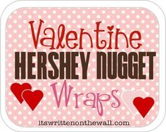 It's Written on the Wall: 109 Candy Bar Wraps - Hershey Nugget Wraps -For Valentine's Day, Weddings, Graduation, Mother's Day, Paris Parties, Girls Birthday Parties and much more