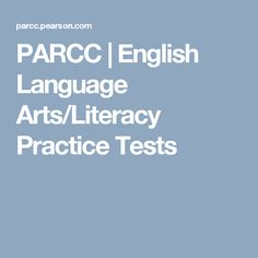 PARCC | English Language Arts/Literacy Practice Tests
