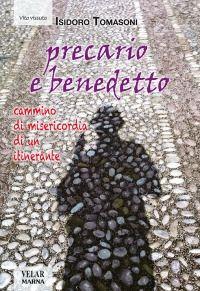 Prezzi e Sconti: #Precario e benedetto. cammino di misericordia New  ad Euro 15.00 in #Marna #Libri