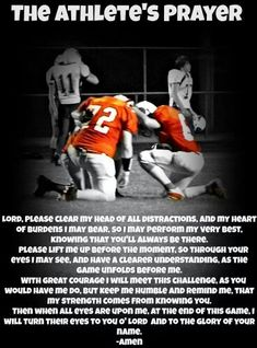 The Athlete's Prayer This pin shows my athletic side and my religious side. I try to pray before every game and I sometimes use this prayer or make one up. Football Banquet, Football Cheer, Flag Football, Youth Football, High School Football, Football Season, Football Shirts, Football Moms, Football Stuff
