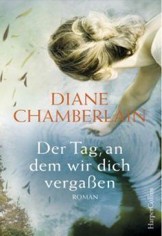 lenisvea's Bücherblog: Der Tag an dem wir Dich vergaßen von Diane Chamber...