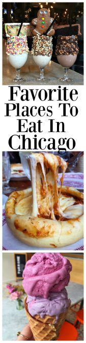 Favorite Places To Eat In Chicago