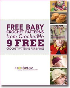 Get all nine free crochet patterns for babies in one easy-to-use eBook!