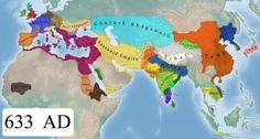 Old World at 633 AD, a year after Muhammad's death.
