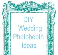78 Best Photobooth Ideas images in 2013 | Party, Wedding ideas