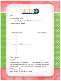 Handout we use in relief society to update our sisters in other callings in what they missed. Relief Society Secretary