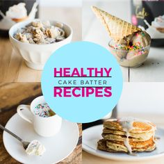 Have your cake batter and eat it too with these protein packed cake batter recipes. You would never guess that these yummy recipes are healthy too!