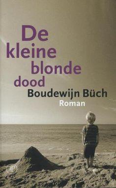 Boudewijn Büch - De kleine blonde dood - bibliotheek.nl