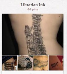 Librarian Ink: Tattoos of a library or literary nature.