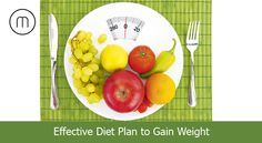 Effective Diet Plan to Gain Weight naturally at Home - http://goo.gl/YnsEYu