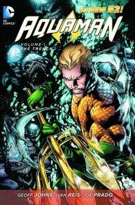 Aquaman (New Vol. The Trench by Geoff Johns. Art by Ivan Reis ( buy ) New 52 Rating: Sep DC Comics , Comic Book Covers, Comic Books Art, Comic Art, Comic Poster, Prado, Aquaman 2018, Comics Mexico, Superman, New 52