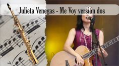 Partitura Julieta Venegas - Me Voy versión dos Saxofón Soprano