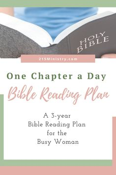 If you're short on time to read your Bible, have you considered reading your whole Bible over 3 years with one chapter per day? Here's a simple Bible reading plan for you. #biblereadingplan #biblereadingplans #biblereading #biblereadingplansforwomen
