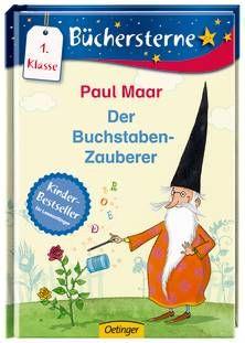 Der Buchstaben-Zauberer. Von Paul Maar. Ab 6 Jahren.